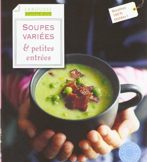 Soupes vari es petites entr es joelle rochette for Petites entrees faciles