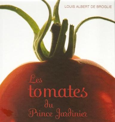 Les tomates du prince jardinier joelle rochette - Prince jardinier tomate ...